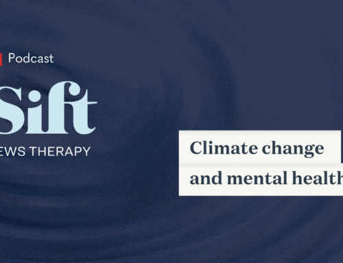 "Sift News ""Climate Change and Mental Health"" Podcast"